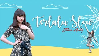 Terlalu Slow Cover Mp3