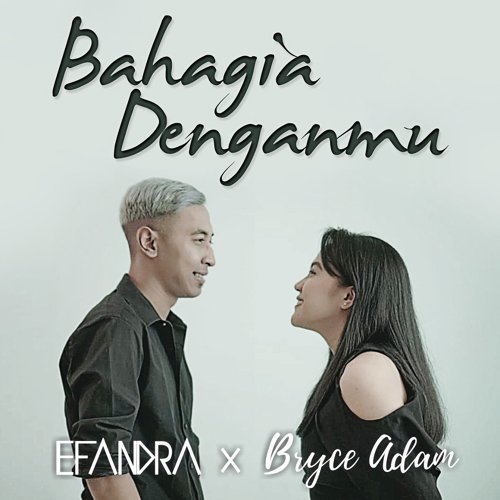 Bahagia Denganmu (feat. Bryce Adam) Cover Mp3